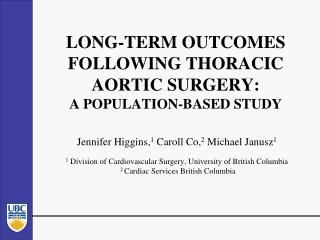 LONG-TERM OUTCOMES FOLLOWING THORACIC AORTIC  SURGERY: A POPULATION-BASED STUDY