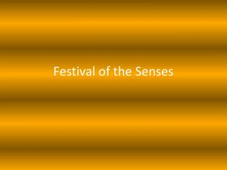Festival of the Senses