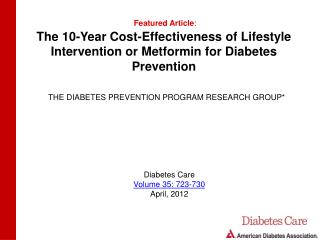 The 10-Year Cost-Effectiveness of Lifestyle Intervention or Metformin for Diabetes Prevention