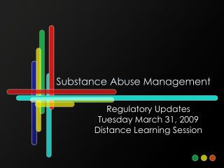 Substance Abuse Management