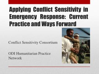 Applying Conflict Sensitivity in Emergency Response: Current Practice and Ways Forward