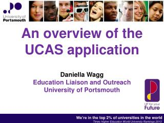 An overview of the UCAS application