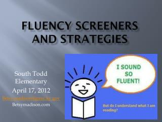 Fluency Screeners and Strategies