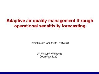 Adaptive air quality management through operational sensitivity forecasting