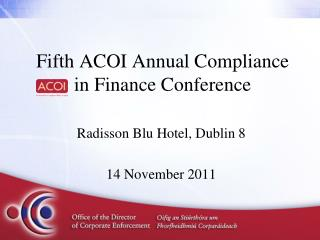 Fifth ACOI Annual Compliance in Finance Conference