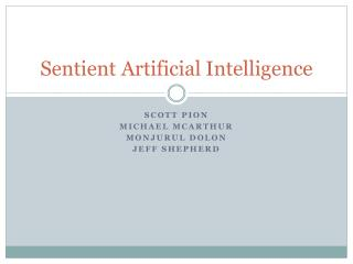 Sentient Artificial Intelligence