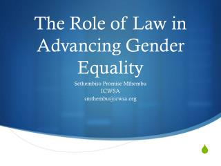The Role of Law in Advancing Gender Equality