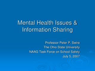 Mental Health Issues  Information Sharing