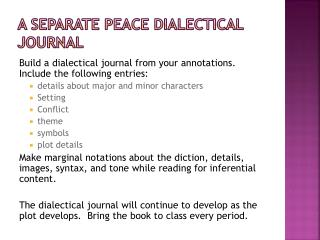 A Separate Peace Dialectical Journal