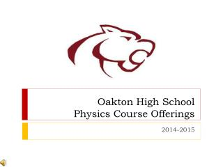 Oakton High School  Physics Course Offerings