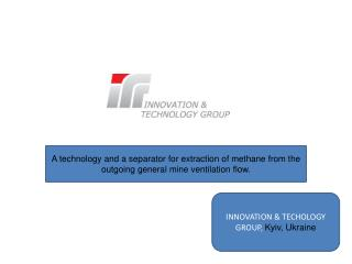 INNOVATION & TECHOLOGY GROUP,  Kyiv, Ukraine