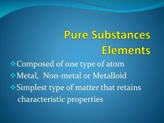 Pure Substances Elements