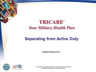 TRICARE Your Military Health Plan: Separating  from Active Duty