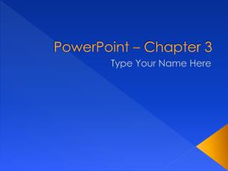 PowerPoint – Chapter 3