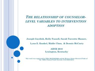 The relationship of counselor-level variables to intervention adoption