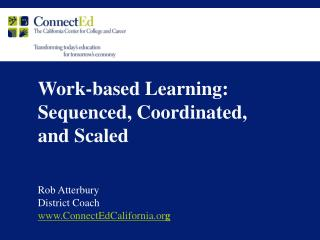 Work-based Learning:  Sequenced, Coordinated, and Scaled