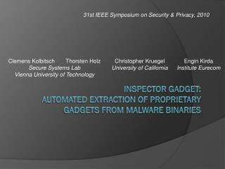 Inspector Gadget:  Automated Extraction of Proprietary Gadgets from Malware Binaries