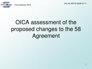 OICA assessment of the proposed changes to the 58 Agreement