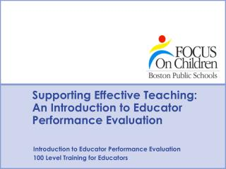 Supporting Effective Teaching:  An Introduction to Educator Performance Evaluation