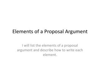 Elements of a Proposal Argument