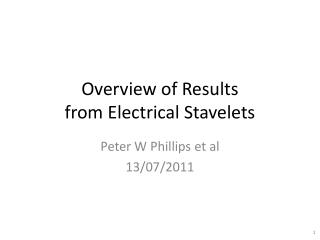 Overview of Results from Electrical Stavelets