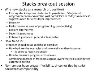 Stacks breakout session