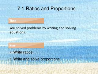 7-1 Ratios and Proportions