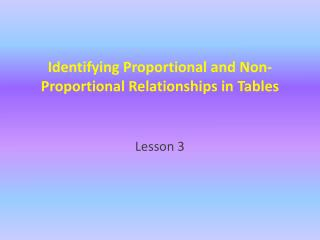 Identifying Proportional and Non-Proportional Relationships in Tables