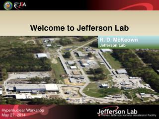 Welcome to Jefferson Lab