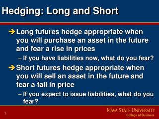Hedging: Long and Short