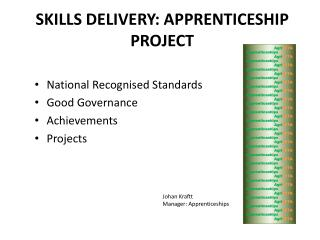 SKILLS DELIVERY: APPRENTICESHIP PROJECT