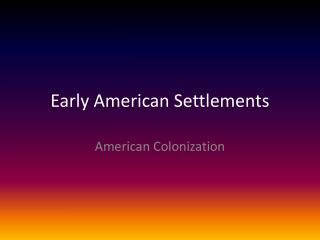 Early American Settlements