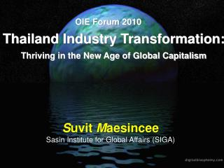 Thailand Industry  Transformation: Thriving in the New Age of  Global  Capitalism