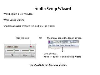 Audio Setup Wizard