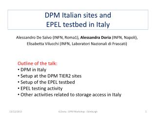 DPM  Italian sites and EPEL  testbed  in Italy