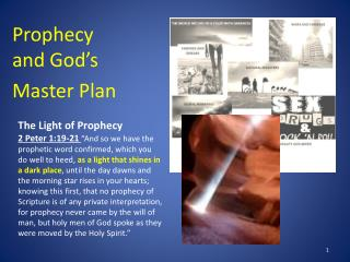 Prophecy                           and God's  Master Plan