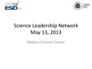 Science Leadership Network May 13, 2013