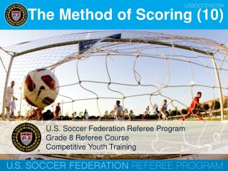 The Method  of Scoring (10)