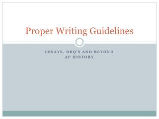 Proper Writing Guidelines