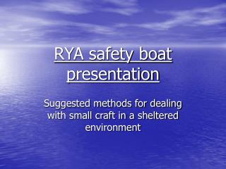 RYA safety boat presentation