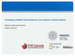 Promoting a Healthy Environment for your School or School District
