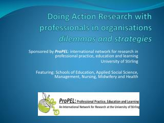 Doing Action Research with professionals in organisations dilemmas and strategies