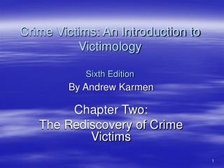 Crime Victims: An Introduction to Victimology Sixth Edition