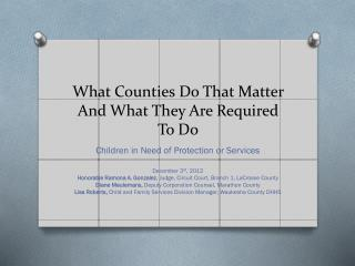 What Counties Do That Matter And What They Are Required To Do