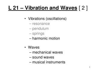 L 21 – Vibration and Waves [ 2 ]
