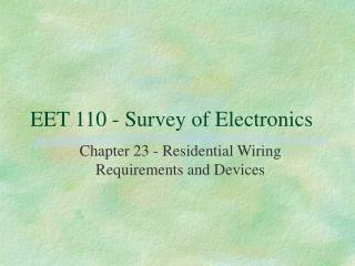EET 110 - Survey of Electronics