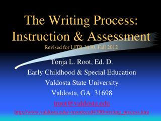 The Writing Process: Instruction & Assessment Revised for LITR  3130, Fall 2012