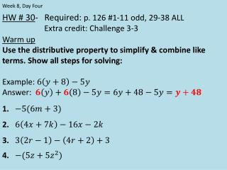 HW # 30 -   Required:  p . 126 #1-11 odd,  29-38 ALL  		    Extra credit: Challenge 3-3 Warm up