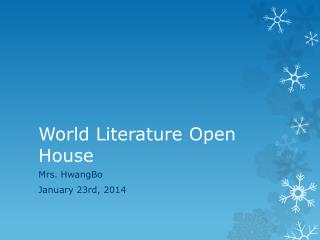 World Literature Open  House