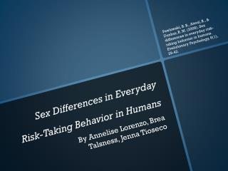 Sex Differences in Everyday Risk-Taking Behavior in Humans